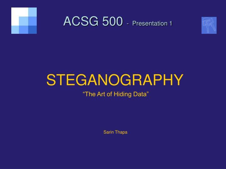 Acsg 500 presentation 1