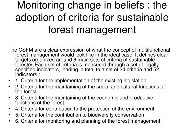Monitoring change in beliefs : the adoption of criteria for sustainable forest management