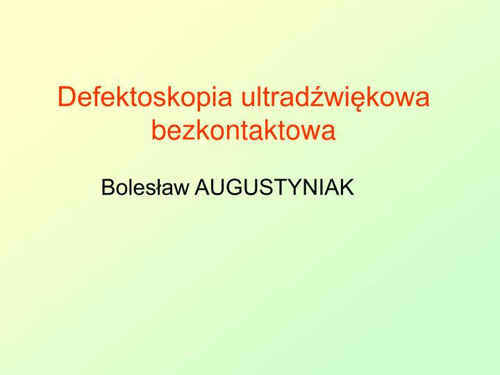 defektoskopia ultrad wi kowa bezkontaktowa n.