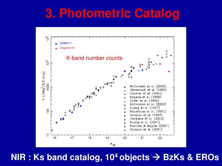 3. Photometric Catalog
