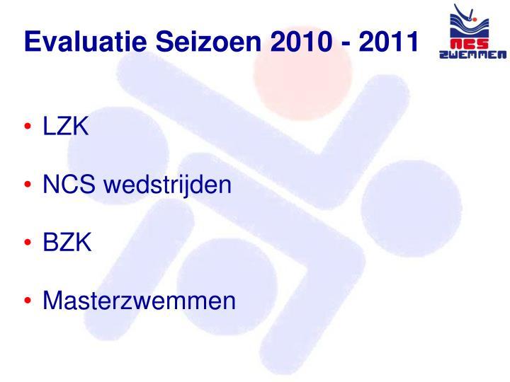 Evaluatie Seizoen 2010 -