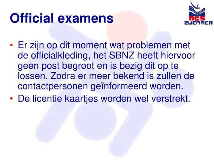 Official examens