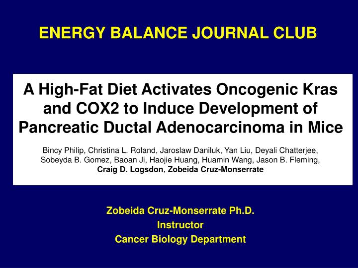 A High-Fat Diet Activates Oncogenic Kras and COX2 to Induce Development of
