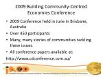 2009 building community centred economies conference