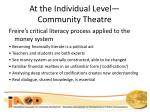 at the individual level community theatre