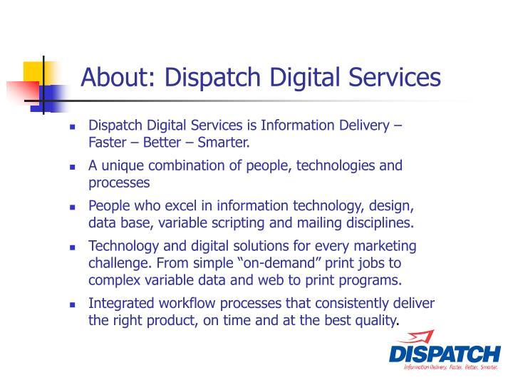 About: Dispatch Digital Services