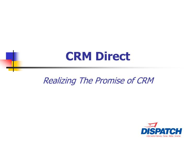 Crm direct realizing the promise of crm