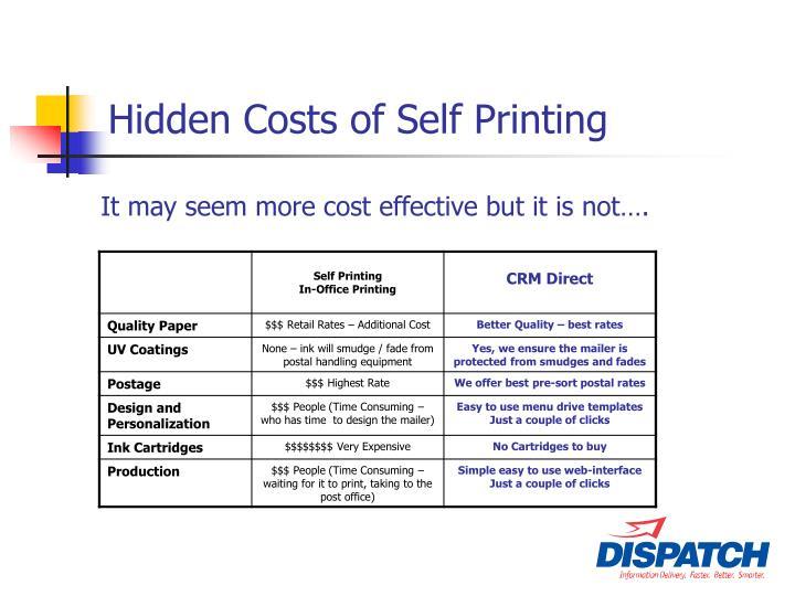 Hidden Costs of Self Printing