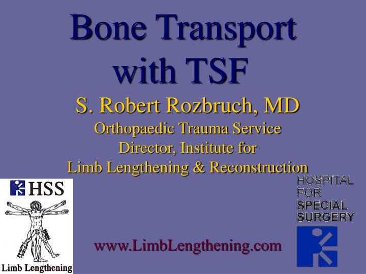bone transport with tsf n.