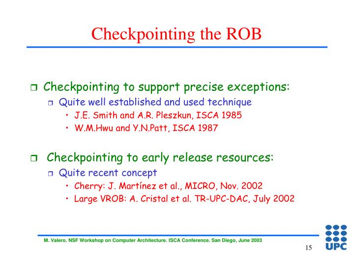 Checkpointing the ROB