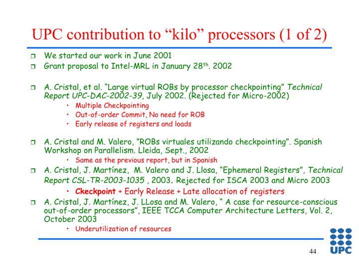 "UPC contribution to ""kilo"" processors (1 of 2)"