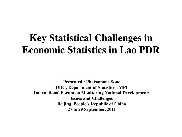 key statistical challenges in economic statistics in lao pdr n.