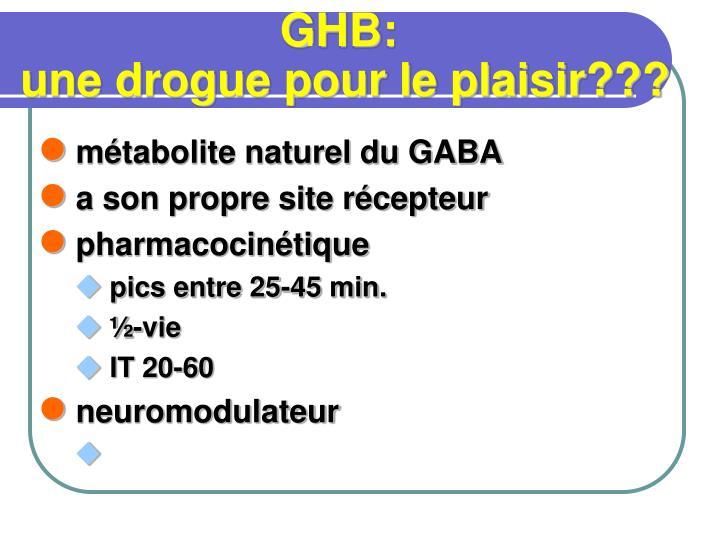 métabolite naturel du GABA