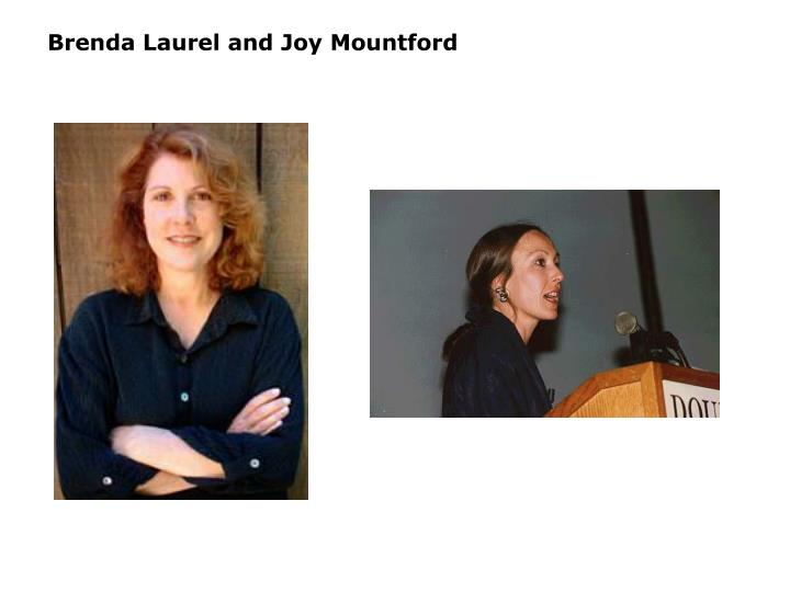 Brenda Laurel and Joy Mountford