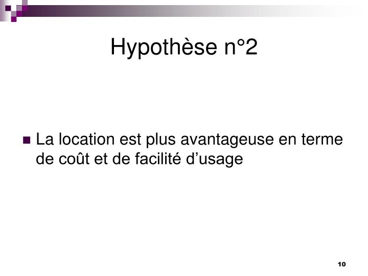 Hypothèse n°2