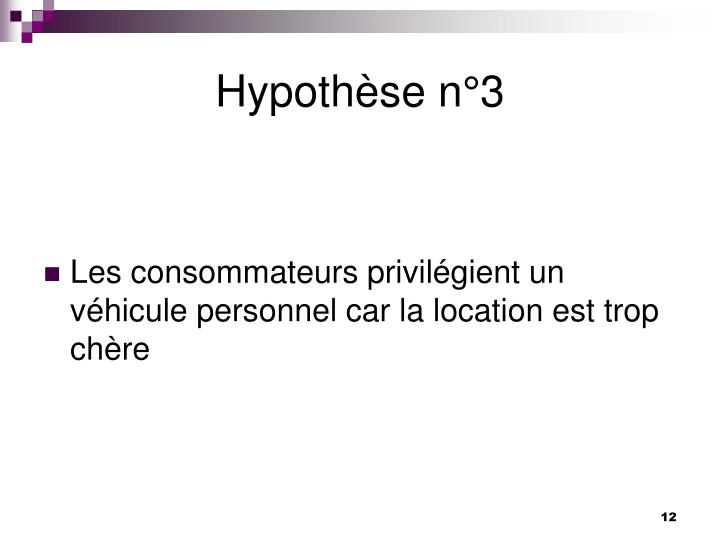 Hypothèse n°3