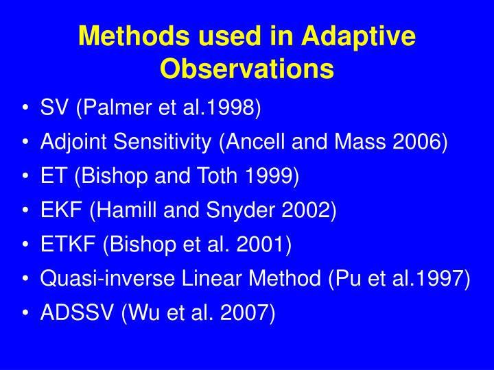 Methods used in Adaptive Observations