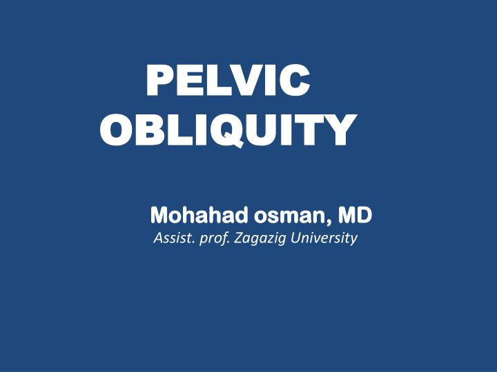 PELVIC OBLIQUITY