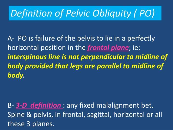 Definition of Pelvic Obliquity ( PO)