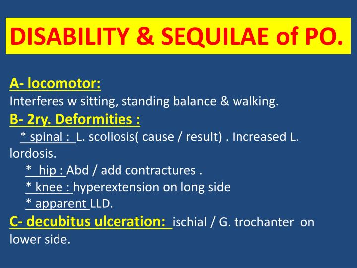 DISABILITY & SEQUILAE of PO.