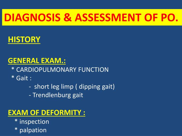 DIAGNOSIS & ASSESSMENT OF PO.