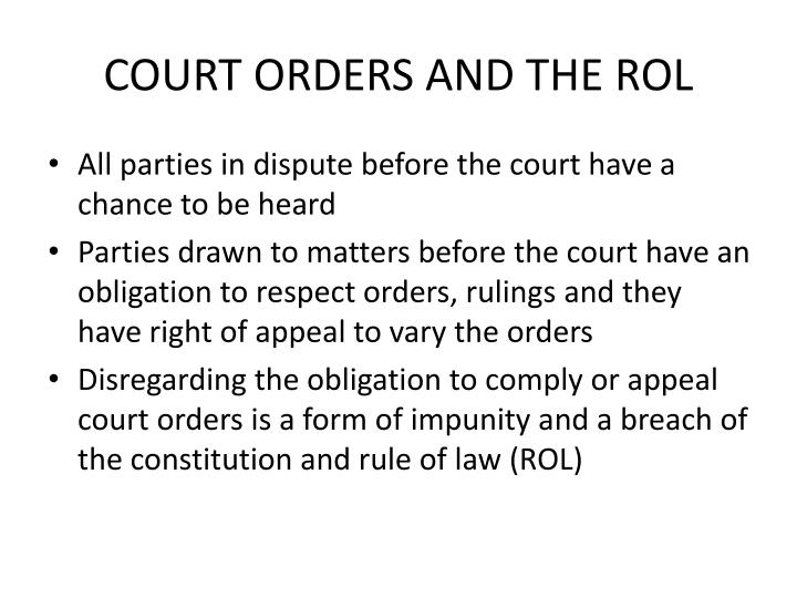 COURT ORDERS AND THE ROL