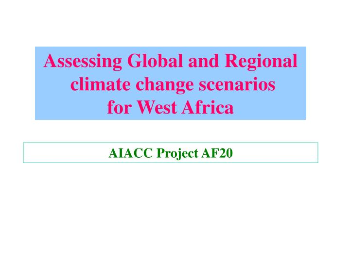 Assessing Global and Regional