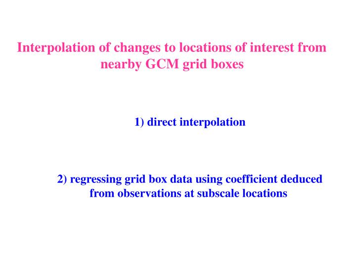 Interpolation of changes to locations of interest from