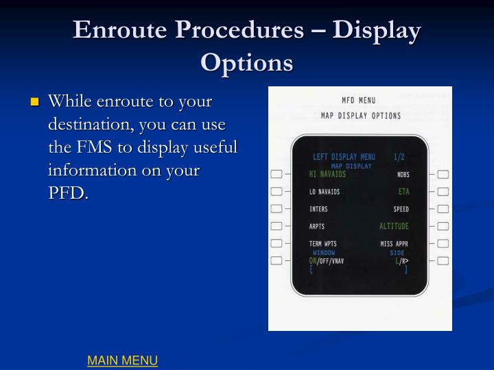 Enroute Procedures – Display Options