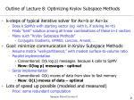 outline of lecture 8 optimizing krylov subspace methods