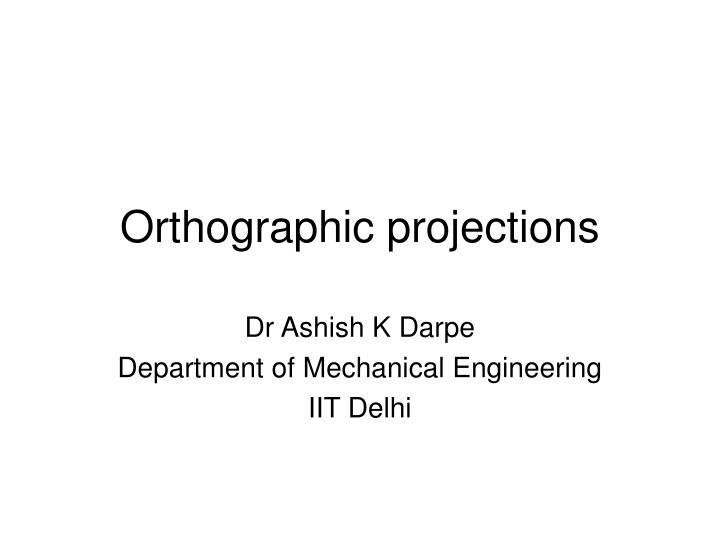 orthographic projections n.