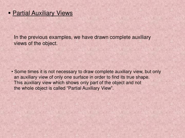 Partial Auxiliary Views