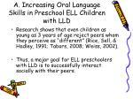a increasing oral language skills in preschool ell children with lld