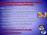 culturally relevant oral narrative literacy enhancement group cronleg