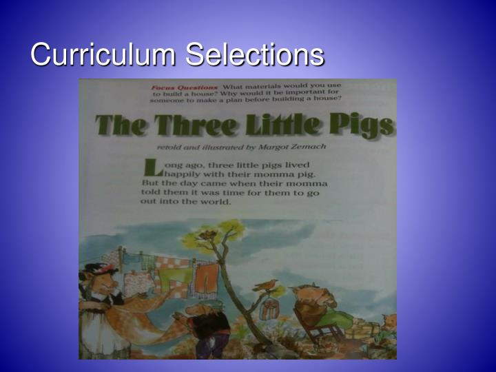 Curriculum Selections