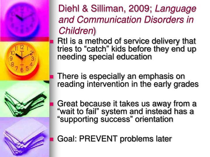 Diehl & Silliman, 2009;