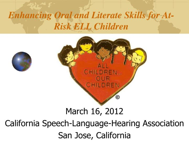 Enhancing oral and literate skills for at risk ell children