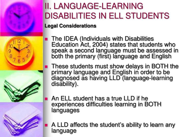 II. LANGUAGE-LEARNING DISABILITIES IN ELL STUDENTS
