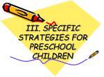 iii specific strategies for preschool children