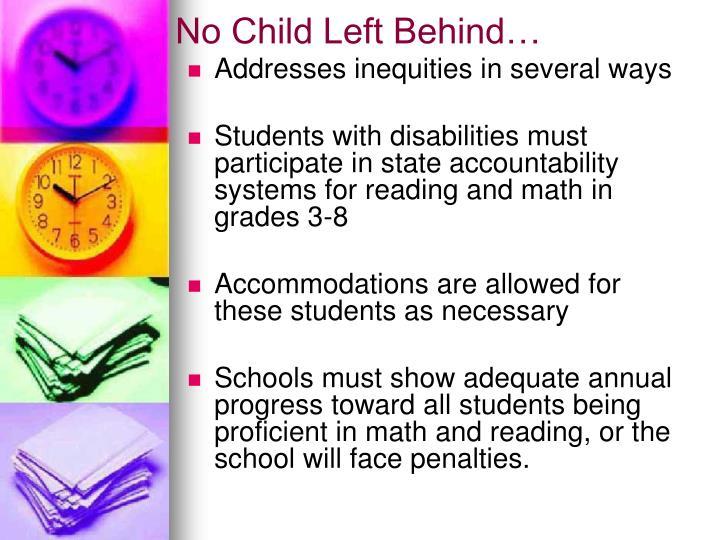 No Child Left Behind…