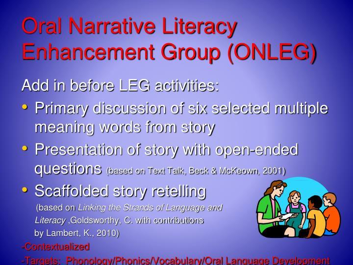Oral Narrative Literacy Enhancement Group (ONLEG)