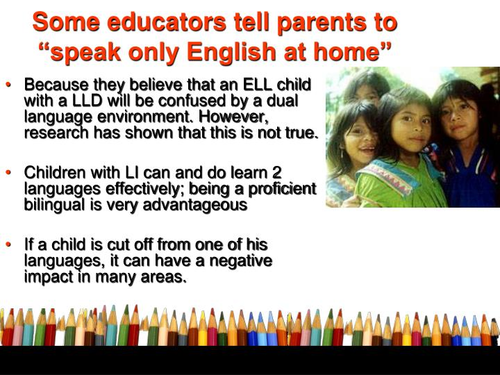 """Some educators tell parents to """"speak only English at home"""""""