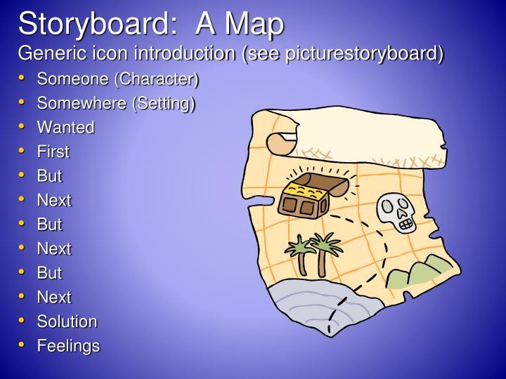 Storyboard:  A Map