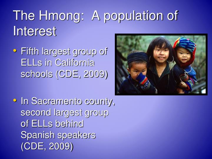 The Hmong:  A population of Interest