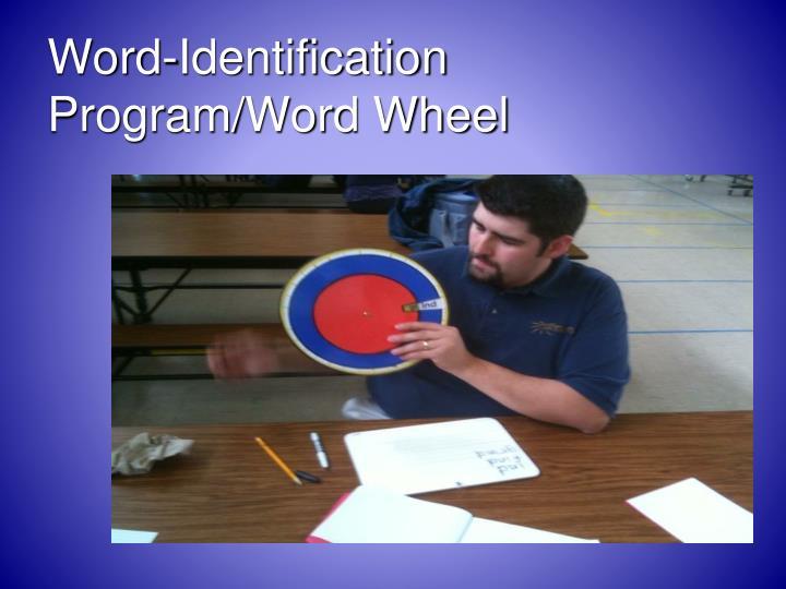 Word-Identification Program/Word Wheel