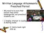 written language attainments preschool period