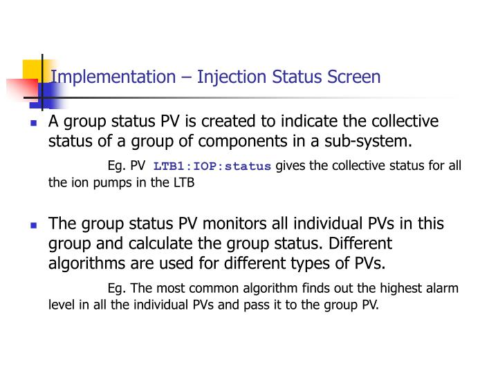 Implementation – Injection Status Screen