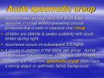 acute spasmodic croup