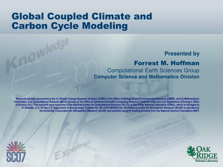 global coupled climate and carbon cycle modeling n.
