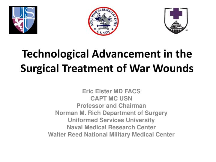technological advancement in the surgical treatment of war wounds n.